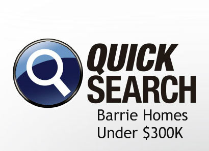 Quick Search Barrie Homes under $300,0000