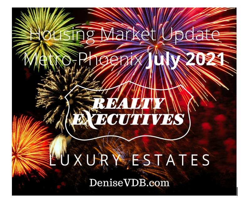 July 2021 DeniseVDB.com Housing Market Report