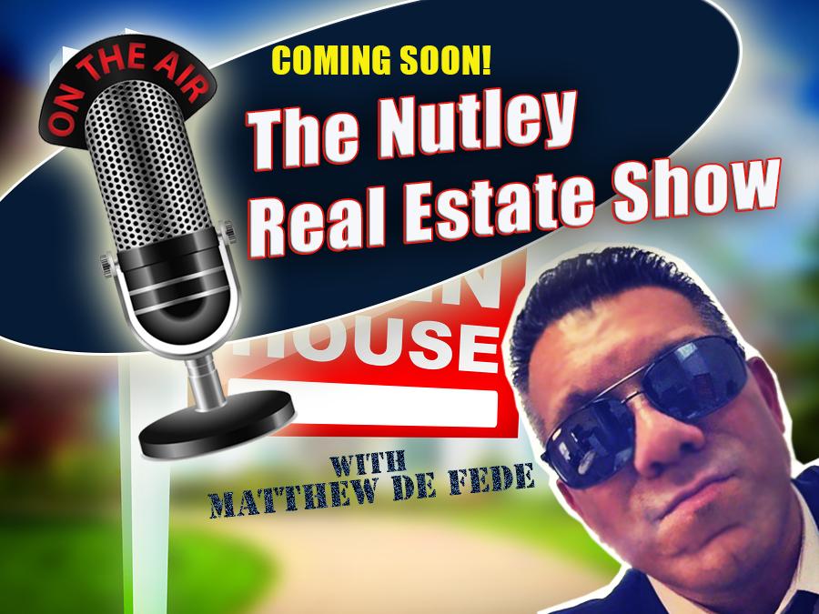 Matthew De Fede - Nutley Real Estate Radio Show