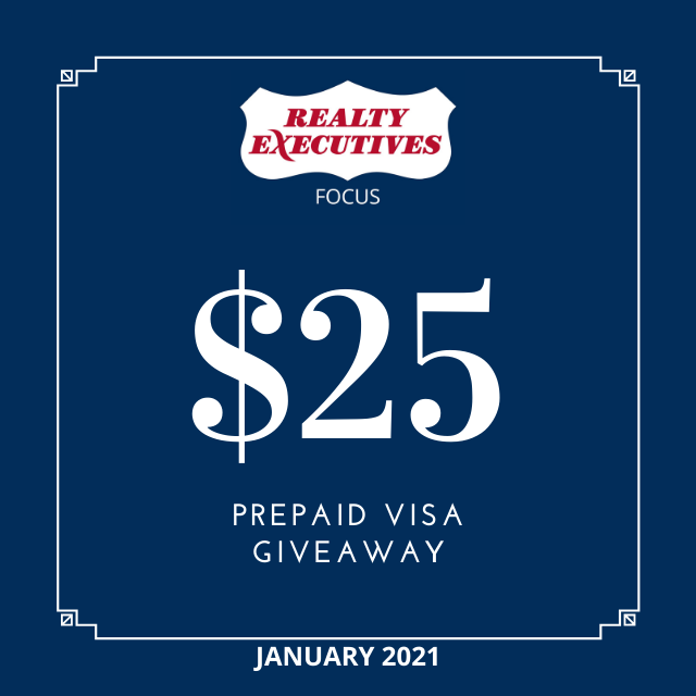 Realty Executives Focus Monthly $25 Giveaway - January